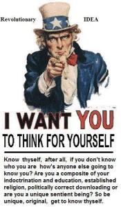 Uncle Sam I want you to think for yourself selfreliance
